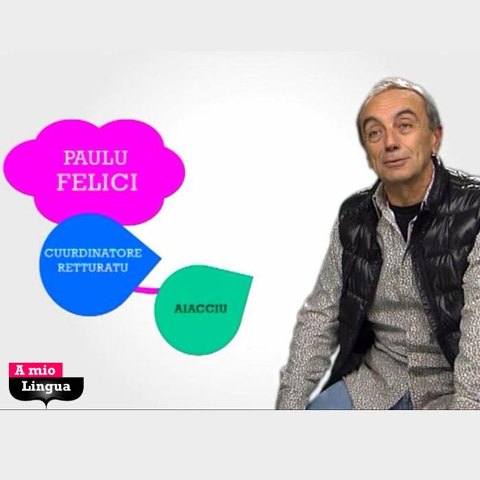 A mio Lingua cù Paulu Felici